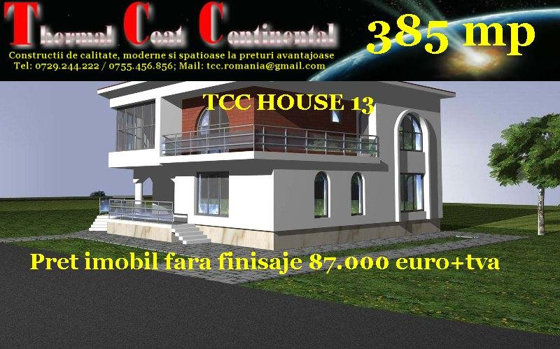 Vile noi: TCC HOUSE 13, P+E=385 mp